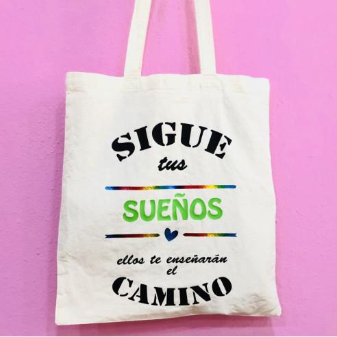 """Bolsa Tote Bag """"Sigue tus sueños...."""