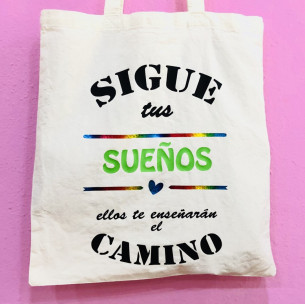 "Bolsa Tote Bag ""Sigue tus..."
